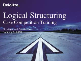 Logical Structuring Case Competition Training