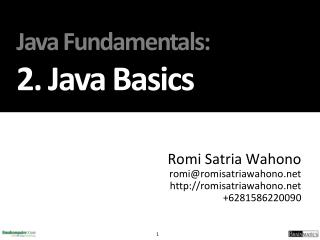 Java Fundamentals : 2.  Java  Basics