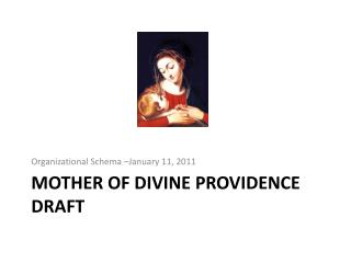 Mother of Divine Providence DRAFT