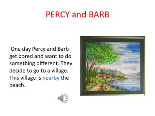 PERCY and BARB
