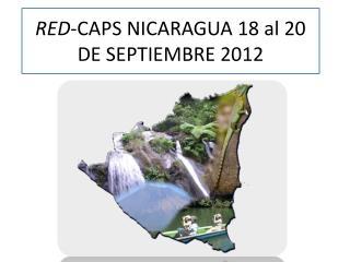 RED -CAPS NICARAGUA 18 al 20 DE SEPTIEMBRE 2012