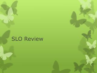 SLO Review