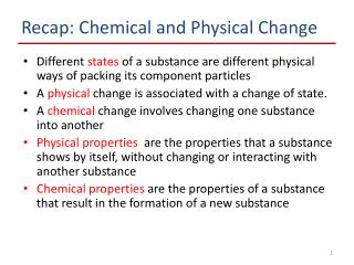 Recap: Chemical and Physical Change