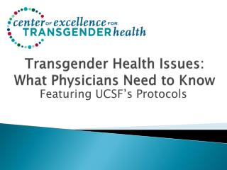 Transgender Health Issues: What Physicians Need to Know