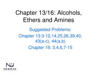 Chapter 13/16: Alcohols, Ethers and Amines