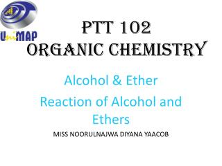 PTT 102 Organic Chemistry