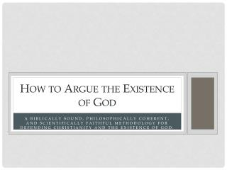 How to Argue the Existence of God