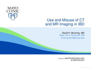 Use and Misuse  of  CT  and  MR Imaging in IBD