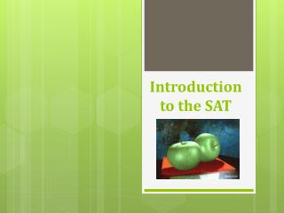 Introduction to the SAT