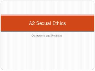 A2 Sexual Ethics