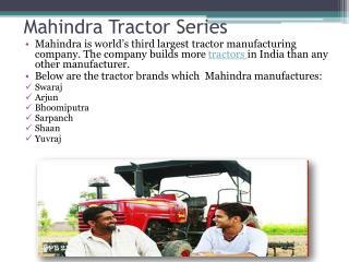 Mahindra - Tractor Series.