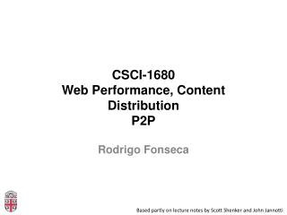 CSCI-1680 Web  Performance, Content Distribution P2P