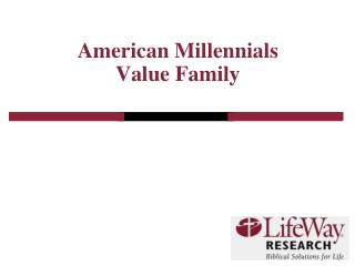 American Millennials Value Family