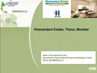 Hiranandani Estate - Call 09999561111 for booking apartment