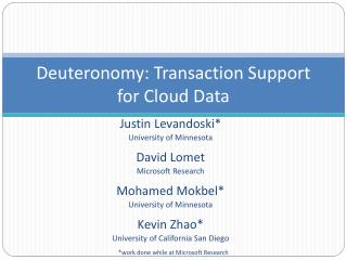 Deuteronomy: Transaction Support for Cloud Data