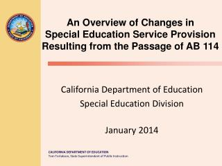 California Department of Education Special Education Division January 2014