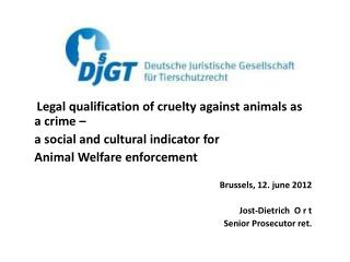 Legal  qualification of cruelty against animals as a  crime –