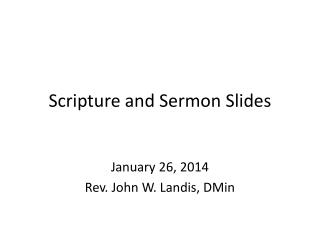 Scripture and Sermon Slides