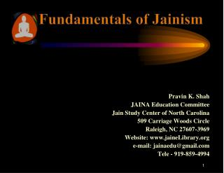 Pravin  K. Shah JAINA Education Committee Jain Study Center of North Carolina