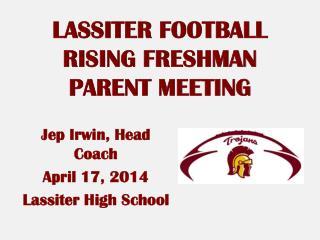 LASSITER FOOTBALL RISING FRESHMAN PARENT MEETING