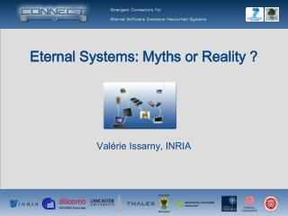 Eternal Systems: Myths or Reality ?