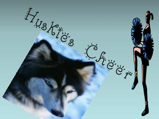Huskies Cheer