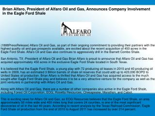 Brian Alfaro, President of Alfaro Oil and Gas, Announces Com