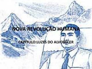 NOVA  REVOLUÇÃO HUMANA