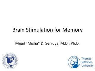 Brain Stimulation for Memory