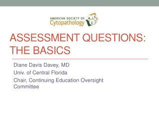 assessment Questions: the basics