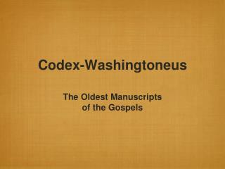 Codex-Washingtoneus