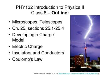 PHY132  Introduction to Physics II Class 8 –  Outline: