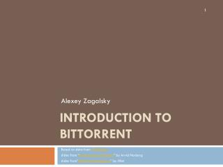 Introduction to  BitTorrent
