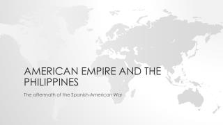 American empire and the  Philippines