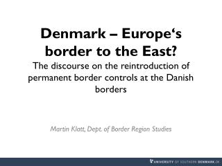 Martin Klatt, Dept. of Border Region Studies
