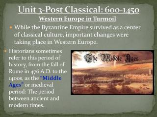 Unit 3-Post Classical: 600-1450
