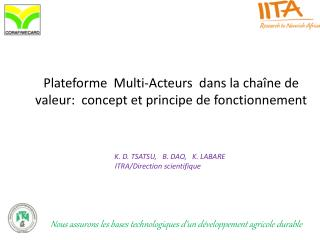 Plateforme  Multi-Acteurs  dans la chaîne de  valeur:   concept et principe de fonctionnement