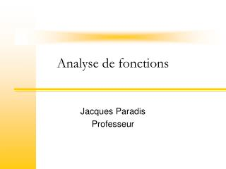 Analyse de  fonctions