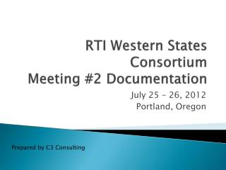 RTI Western States Consortium Meeting #2 Documentation