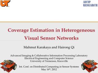 Coverage Estimation  in Heterogeneous Visual Sensor Networks