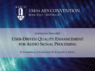 User-Driven Quality Enhancement for Audio Signal Processing