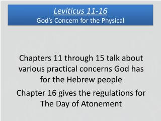 Leviticus 11-16 God's Concern for the Physical