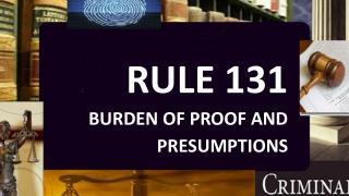 RULE 131