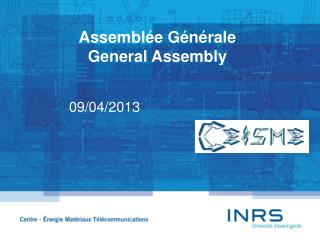 Assembl�e  G�n�rale General Assembly