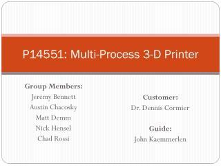 P14551: Multi-Process 3-D Printer