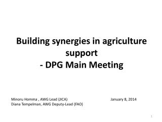 Building synergies in agriculture support - DPG  Main Meeting
