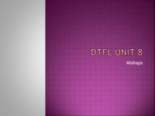 DTFL Unit 8