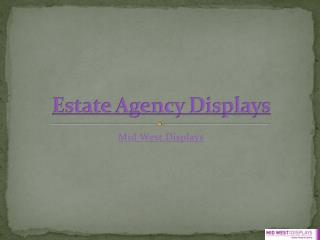 Estate Agency Displays from Mid West Displays