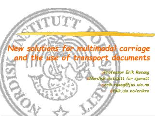 New solutions for multimodal  carriage and the use of  transport documents