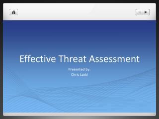 Effective Threat Assessment